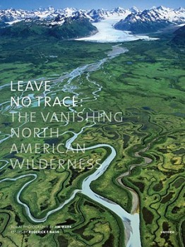 For the Globe-Trotter's Coffee Table | Rizzoli | The Vanishing North American Wilderness | $34.65